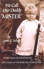 We Call our Daddy 'Mister' - James E. Schell